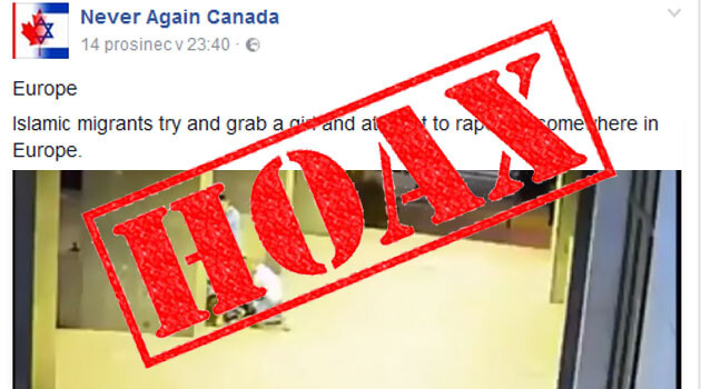 The Facebook page called Never Again Canada disseminated a hoax in December 2016 about an assault allegedly perpetrated by
