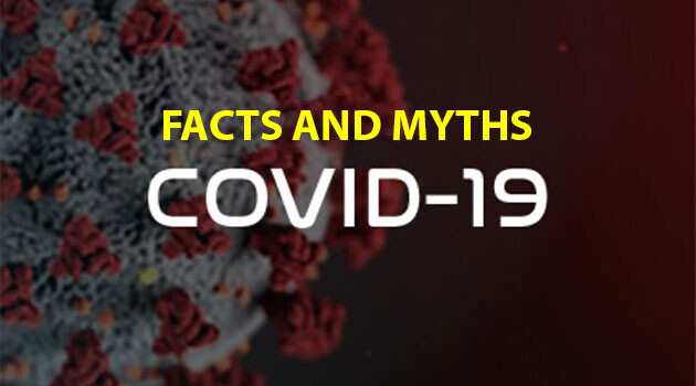 Facts and myths - COVID-19