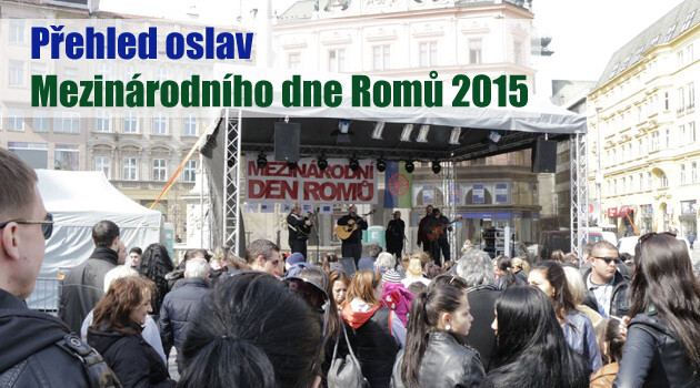 An overview of International Romani Day celebrations in the Czech Republic in 2015 (PHOTO:  IQ Roma servis)
