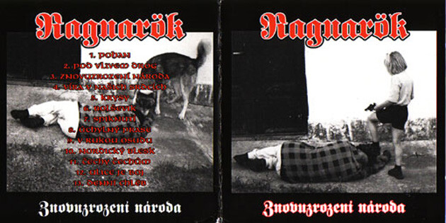 The racist band Ragnarők has many videos of their songs posted to YouTube. This photo shows one of their album covers.